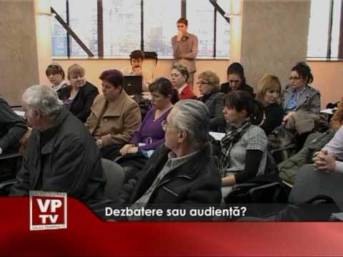 Dezbatere sau audienţă?