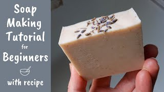 Soap Making Tutorial For Beginners - Full Demonstration & Cold Process Soap Beginner Recipe
