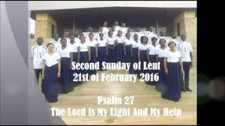 Psalm 27 Choir of Angels, Bamenda. Second Sunday of Lent live recording.