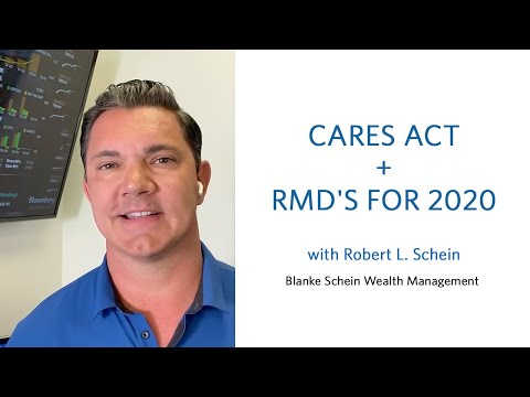 CARES ACT & RMD's for 2020 - Commentary by Robert L. Schein