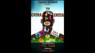 China To India | Official Teaser | Rangmanch Entertainment