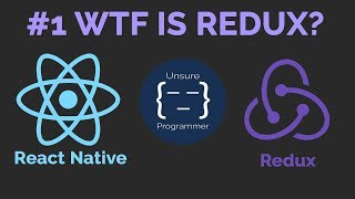 #1 WTF is Redux? | React Native App |  Redux Tutorial