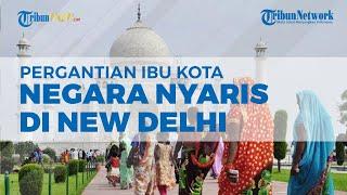 ON CAM: Sejarah Pergantian Ibu Kota Negara RI, Hampir di New Delhi, Begini Ceritanya