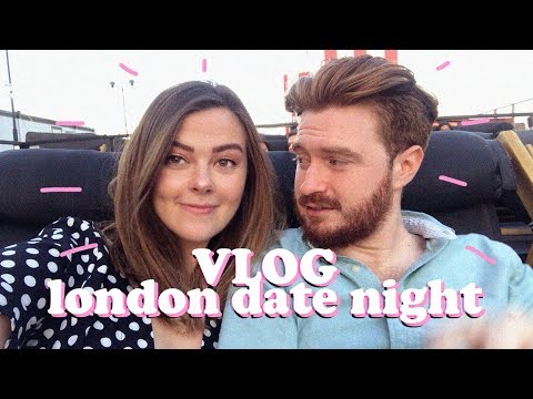 THE ONE WITH THE CUTE LONDON DATE NIGHT | LUCY WOOD