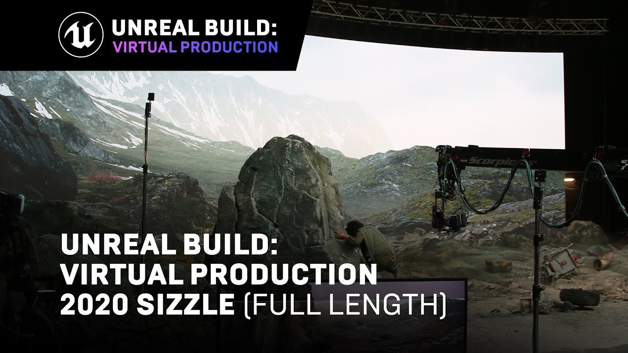 Unreal Build: Virtual Production 2020 Full Length Sizzle | Unreal Engine