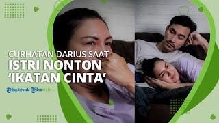 Begini Curhatan Darius Sinathrya Ketika Tak Bisa Bermalam Minggu Akibat Istrinya Nonton Ikatan Cinta