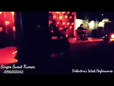 Ik Pyar Ka Nagma Hai-Live-Valentine's Week performance-Sumit Kumar