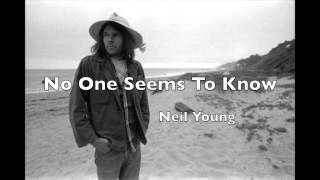 No One Seems To Know   Neil Young (Unreleased)