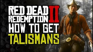 How To Get EVERY TALISMAN - GREAT Gear - Red Dead Redemption 2