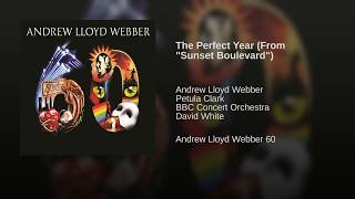 """The Perfect Year (From """"Sunset Boulevard"""")"""