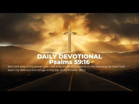 Daily Devotional Psalms 59:16