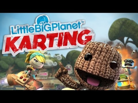 The Best Things I Can Say About LittleBigPlanet Karting…
