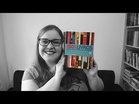 Projeto 1001 Livros para ler antes de morrer - Atualização #000 | Li num Livro