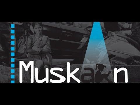 Muskaan - The short film