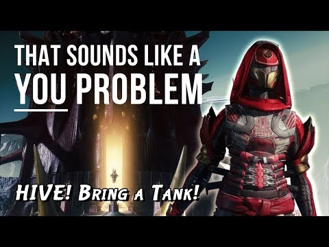 Hive! Bring a Tank!  - That sounds like a YOU PROBLEM... (Destiny 2: Shadowkeep Campaign)
