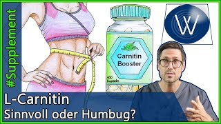 L-Carnitin: Doch ein Fettverbrennungs-Booster? REVISITED Fettstoffwechsel, Abnehmen,Energiegewinnung