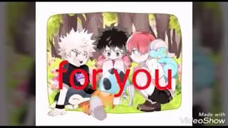 FOR YOU - Izuku x Katsuki x Shoto