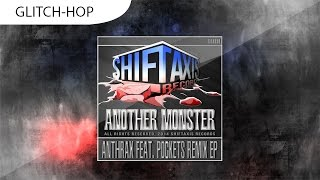 Another Monster - Anthrax (Footfull Remix)