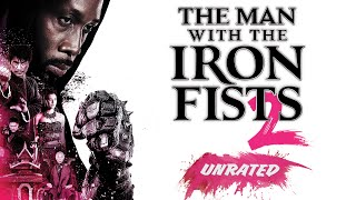 Sinopsis Film The Man with the Iron Fists 2, Tayang Malam Ini di Big Movies GTV Pukul 23:30 WIB