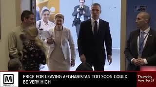 Price of leaving Afghanistan early could be dangerous