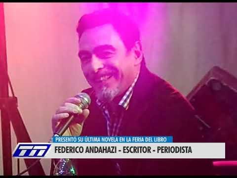 FEDERICO ANDAHAZI: ESCRITOR PERIODISTA