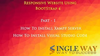 Bootstrap Tutorials in Hindi Part-1 | How to Install Xampp server and Visual Studio Code