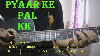 Pyaar K Pal - K.K | Complete Guitar Lesson With Tabs | Easy Beginners Lesson