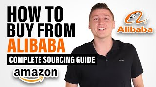2021 - How to Buy from Alibaba Suppliers? Complete Guide on Sourcing from China