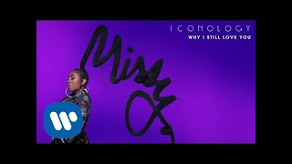 Why I Still Love You (Audio) - Missy Elliott  (Video)