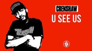 U See Us - Nipsey Hussle (Crenshaw Mixtape)