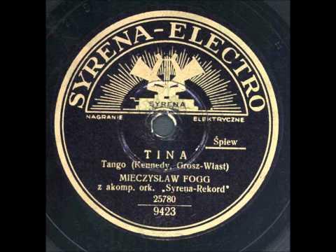 Mieczysław Fogg - Tina. (Tango)