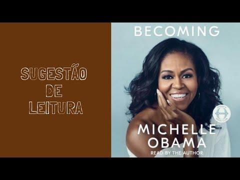 Sugestão de Leitura #5   Becoming de Michelle Obama