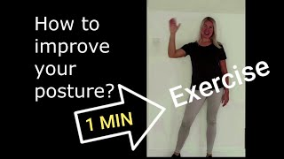 How to improve your posture? 1 MIN / Standing Exercise / Beginner Dancers
