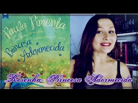 Resenha: Princesa Adormecida | Paula Pimenta | Cidade Literária