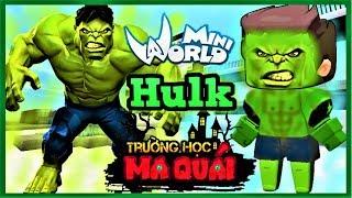 TRƯỜNG HỌC MA QUÁI: -tập 8- 1 ngày làm Hulk   Thử thách tiêu diệt tên giang hồ bắt nạt học sinh