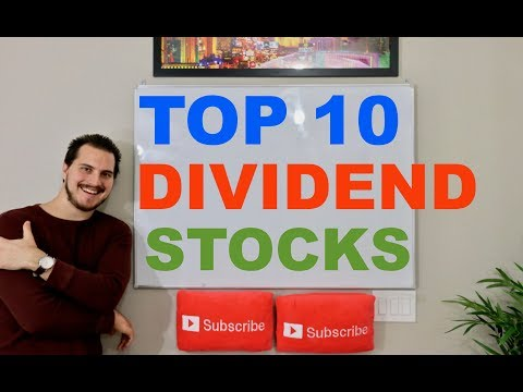 10 BEAST Dividend Stocks For 2018 and Beyond!