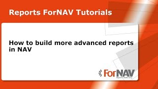 Creating Advanced ForNAV Reports