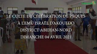 CULTE DE L' ESPERANCE DU DIMANCHE 11 AVRIL 2021 A L'EMU ISRAEL D'AKOUEDO CAMP MILITAIRE