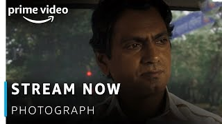 Stream Now : PHOTOGRAPH | Nawazuddin Siddiqui, Sanya Malhotra | Amazon Prime Video