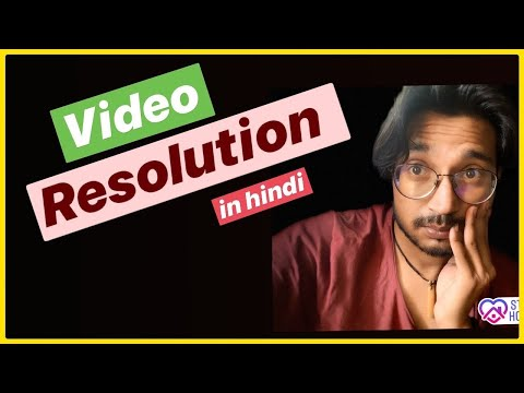 Video Resolution Explained in HINDI What is 4K HD Full HD