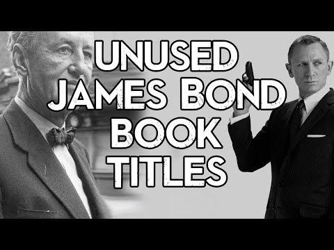 The Remaining Unused Ian Fleming James Bond Titles | Cult Popture