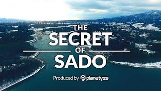 THE SECRET OF SADO(佐渡の秘密を探す旅)