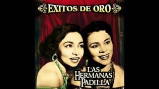 Las Hermanas Padilla - Exitos de Oro (Disco Completo)