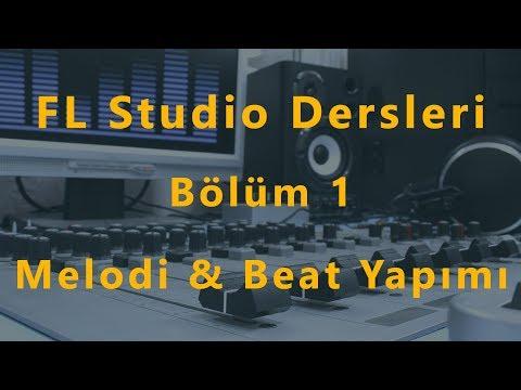FL Studio Dersleri: Bölüm 1 - Melodi ve Beat Yapımı