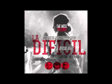 La Difícil Remix – Baby Rasta Y Gringo Ft Gotay El Autentiko