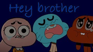 Gumball-Hey Brother