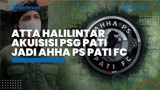 Atta Halilintar Akuisisi PSG Pati, Berubah jadi AHHA PS Pati FC, Penantang Raffi Ahmad di Liga 2