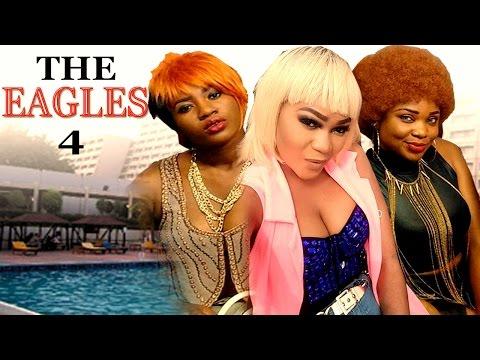 The Eagles (Pt. 4) [Starr. Racheal Okonkwo & Emeka Amakeze]