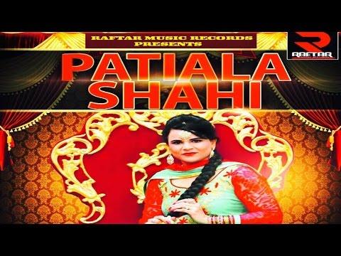 Patiala Shahi  Bal K Aujla