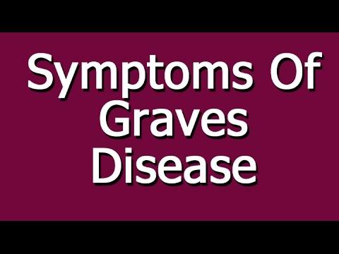Video Symptoms Of Graves Disease